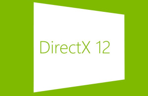DirectX 12 и его особенности